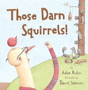 Those Darned Squirrels