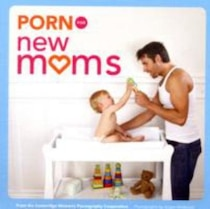 Porn for new moms