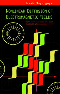 Nonlinear Diffusion Of Electromagnetic Fields: Applications To Eddy Currents And Superconductivity