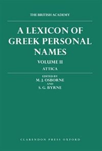 A Lexicon of Greek Personal Names: Volume II: Attica