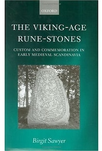 The Viking-Age Rune Stones