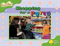 Oxford Reading Tree: Stage 2: Fireflies Shopping for a Party