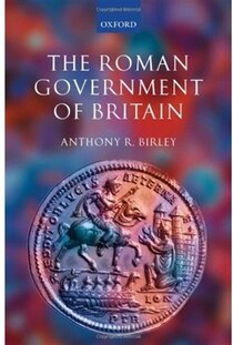 The Roman Government of Britain is a completely rewritten version of Professor Birley''''s Fasti of Roman Britain (1981), with biographical entries for all higher officials from AD 43 to 409...