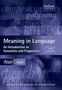 This book provides a comprehensive introduction to the ways in which meaning is conveyed in language, covering not only semantic matters but also topics normally considered to fall under ...