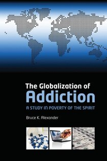 The Globalization of Addiction