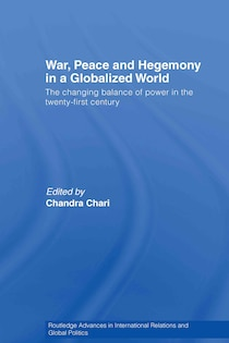 War, Peace and Hegemony in a Globalized World