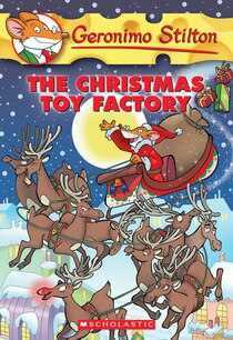 Geronimo Stilton #27: Christmas Toy Factory