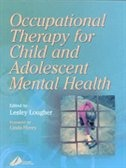 OCCUPATIONAL THERAPY FOR CHILD AND ADOLESENT