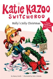 Katie Kazoo Switcheroo Hollys Jolly Christmas Super Special