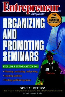 Entrepreneur Magazine: Organizing & Promoting Seminars