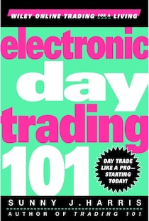 Electronic Day Trading 101: How to Day Trade Like a Pro