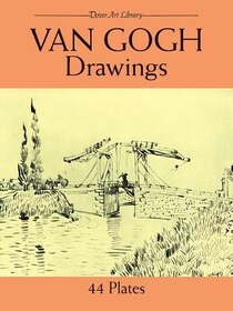 Van Gogh Drawings: Forty Three Plates