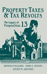 Property Taxes And Tax Revolts