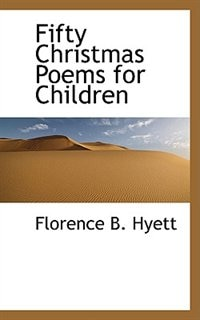 Fifty Christmas Poems for Children