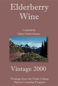 Elderberry Wine: Vintage 2000
