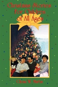 Christmas Stories for Children of All Ages
