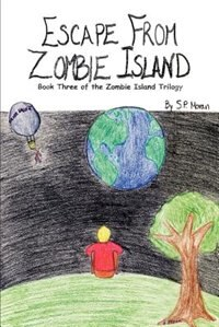 Escape From Zombie Island: Book Three Of The Zombie Island Trilogy