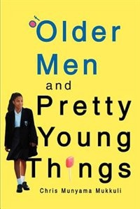 Of Older Men and Pretty Young Things is a semi-fictional examination of life...