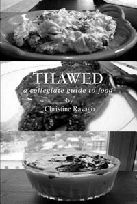 Thawed: A Collegiate Guide to Food