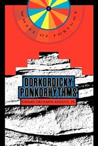 Dorkordicky Ponkorhythms: Wheel of Fortune