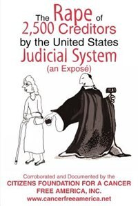 The Rape of 2,500 Creditors by the United States Judicial System: An Exposé