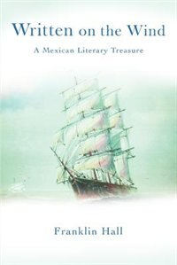 Written On The Wind: A Mexican Literary Treasure