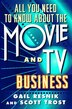 All You Need to Know about the Movie & TV Business