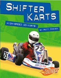 Shifter Karts High Speed Go-karts