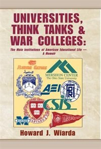 Universities, Think Tanks and War Colleges