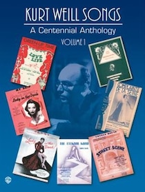 Kurt Weill Songs: A Centennial Anthology, 1