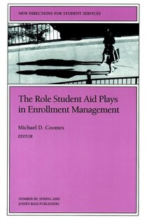 The Role Student Aid Plays In Enrollment Management