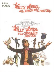 Willy Wonka & the Chocolate Factory: Easy Piano