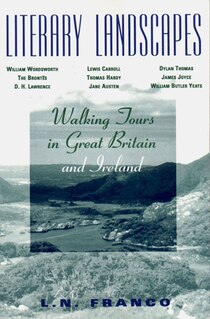 Literary Landscapes Walking Tours In Great Britain And Ireland