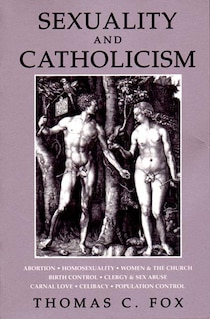 Sexuality And Catholicism