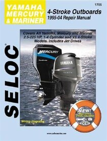 Yamaha, Mercury, & Mariner Outboards, All 4 Stroke Engines, 1995-2004