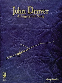 John Denver: A Legacy of Song