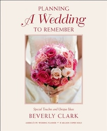 Planning a Wedding to Remember