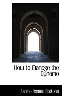 How to Manage the Dynamo