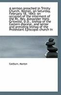 A sermon preached in Trinity Church, Boston, on Saturday, February 18, 1843