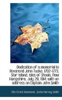 Dedication of a memorial to Reverend John Tucke, 1702-1773, Star Island, Isles of Shoals, New Hampsh