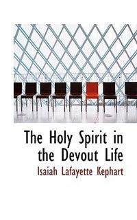 The Holy Spirit in the Devout Life