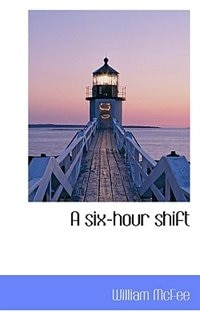 A Six-hour Shift