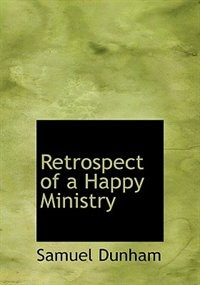 Retrospect Of A Happy Ministry
