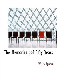 The Memories Pof Fifty Years