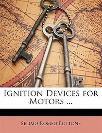 Ignition Devices For Motors.