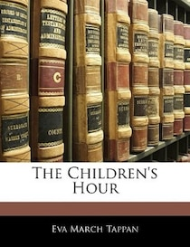 The Children''s Hour
