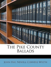 The Pike County Ballads