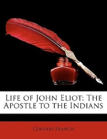 Life of John Eliot