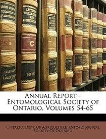 Annual Report - Entomological Society Of Ontario, Volumes 54-65