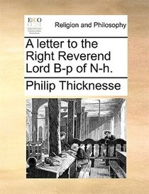A Letter To The Right Reverend Lord B-p Of N-h.